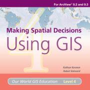 Making Spatial Decisions Using GIS Media Kit