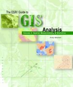 The ESRI Guide to GIS Analysis Volume 2: Spatial Measurements and Statistics