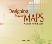 Designing Better Maps: A Guide for GIS Users 123