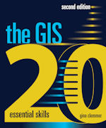 The GIS 20: Essential Skills, second edition
